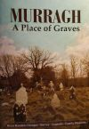 Murragh - A Place of Graves